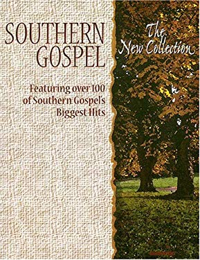 Southern Gospel: The New Collection