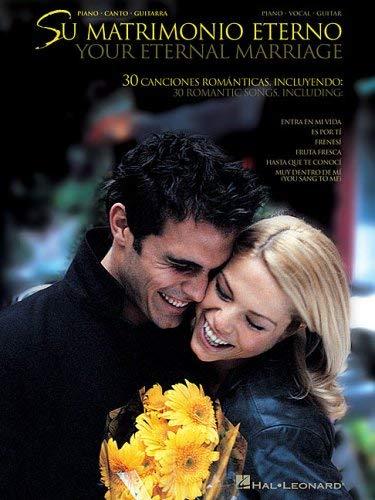 Su Matrimonio Eterno: Your Eternal Marriage 9780634051395