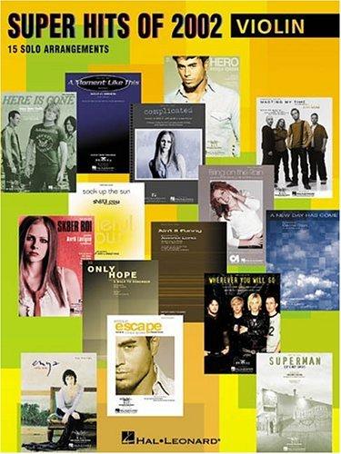 Super Hits of 2002: 15 Solo Arrangements 9780634055799