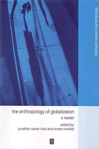 The Anthropology of Globalization: A Reader 9780631222323