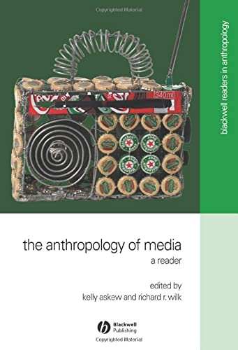 The Anthropology of Media 9780631220947