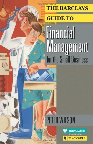 The Barclays Guide to Financial Management for the Small Business 9780631172543