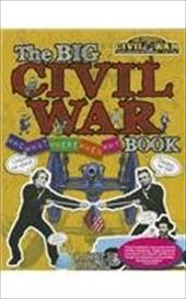 The Big Civil War - Who, What, Where, When, Why, Book 10840077