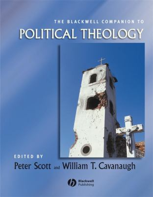 The Blackwell Companion to Political Theology 9780631223429