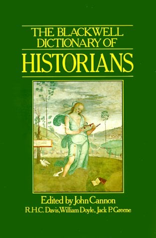 The Blackwell Dictionary of Historians 9780631147084