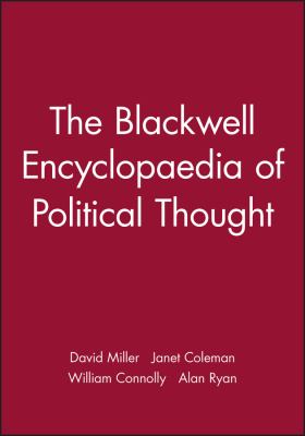 The Blackwell Encyclopaedia of Political Thought 9780631179443
