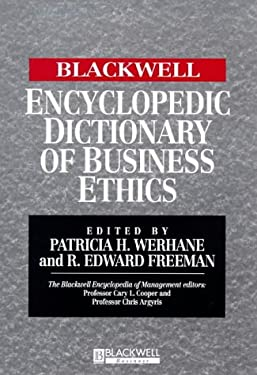 Blackwell Encyclopedic Dictionary of Business Ethics