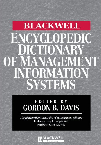The Blackwell Encyclopedic Dictionary of Management Information Systems 9780631214847