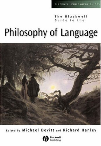 The Blackwell Guide to Philosophy of Language 9780631231417