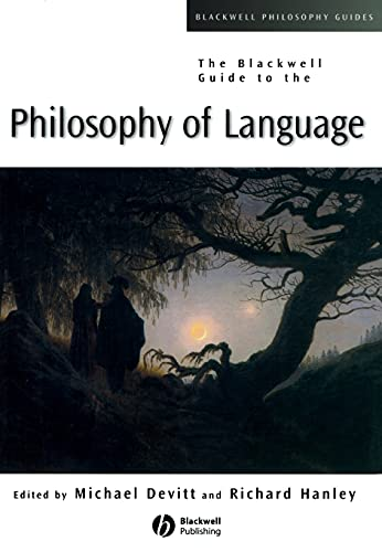 The Blackwell Guide to Philosophy of Language 9780631231424
