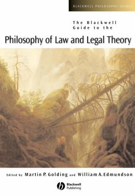 The Blackwell Guide to the Philosophy of Law and Legal Theory 9780631228325