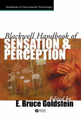 The Blackwell Handbook of Sensation and Perception 9780631206842
