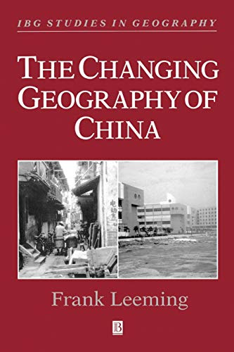 The Changing Geography of China 9780631181378