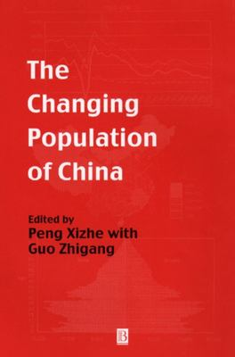 The Changing Population of China 9780631201915