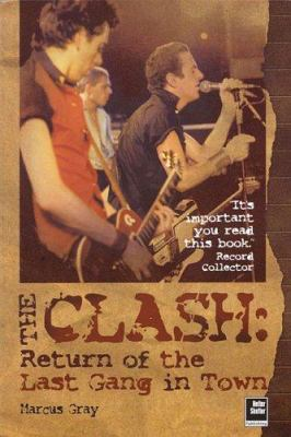 The Clash: Return of the Last Gang in Town - 2nd Edition 9780634082405