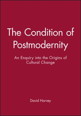 the condition of postmodernity essay Postmodernism & postmodernity: various meaning of both essays the terms postmodernism and postmodernity have emerged as.