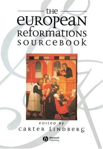 The European Reformations Sourcebook 9780631213611