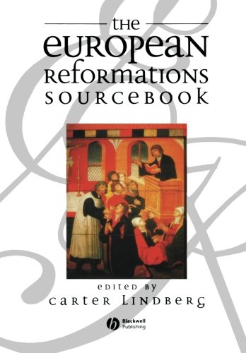 The European Reformations Sourcebook 9780631213628