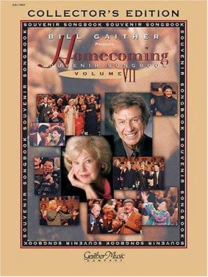 The Gaithers - Homecoming Souvenir Songbook, Vol. 7 9780634040924