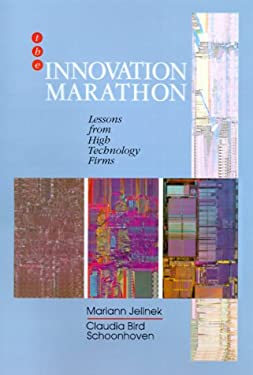 The Innovation Marathon: Lessons from High Technology Firms 9780631153924