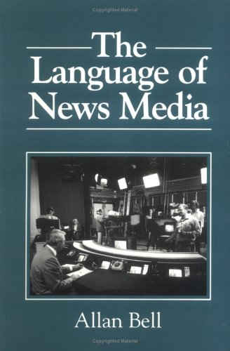 The Language of News Media 9780631164357