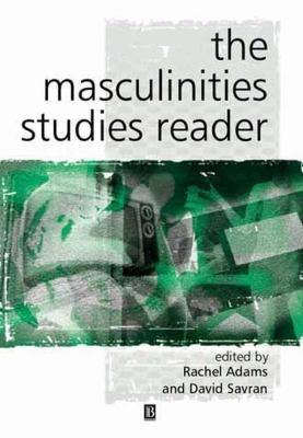Masculinity Studies Reader 9780631226604
