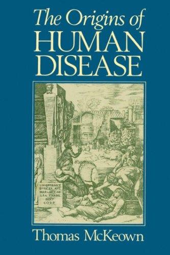 The Origins of Human Disease 9780631179382