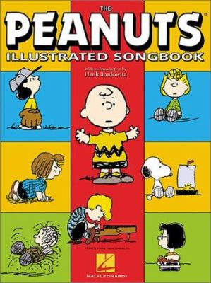 The Peanuts Illustrated Songbook 9780634030901