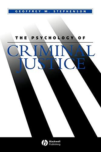 The Psychology of Criminal Justice 9780631145479