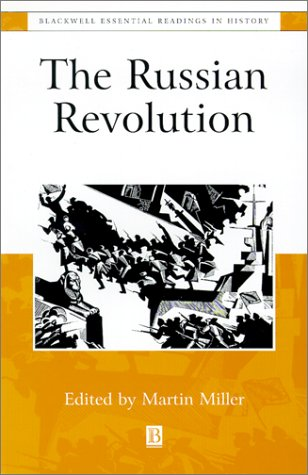 The Russian Revolution: The Essential Readings 9780631216391