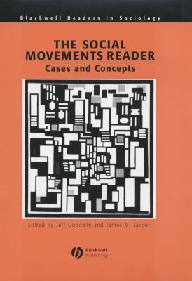 The Social Movements Reader: Cases and Concepts 9780631221951