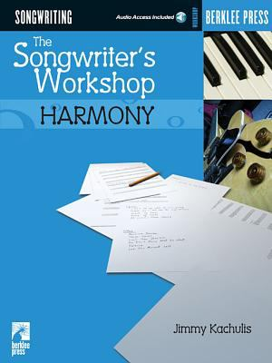 The Songwriter's Workshop: Harmony 9780634026614