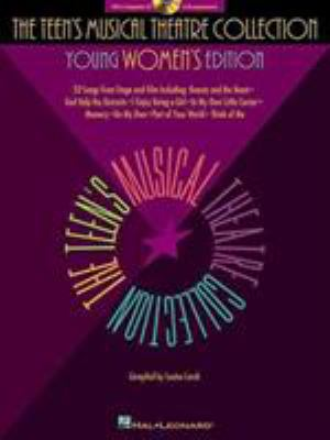 The Teen's Musical Theatre Collection: Young Women's Edition [With CD]