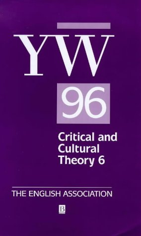 The Year's Work in Critical and Cultural Theory 9780631211440