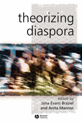 Theorizing Diaspora: A Reader 9780631233923