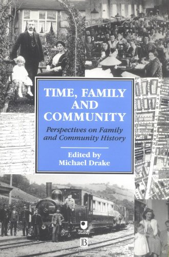 Time, Family and Community: Perspectives on Family and Community History 9780631192374