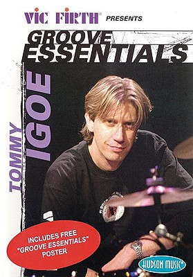 Tommy Igoe - Groove Essentials: Vic Firth Presents 9780634086281