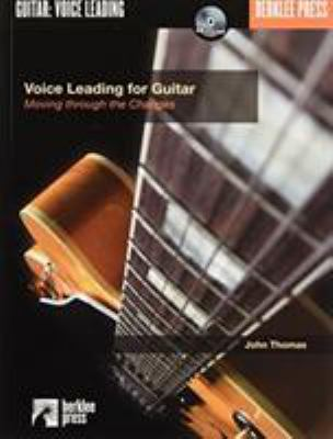 Voice Leading for Guitar: Moving Through the Changes [With CD] 9780634016554