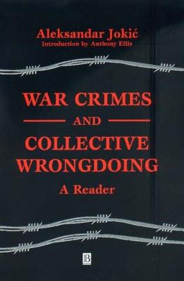 War Crimes and Collective Wrongdoing 9780631225041