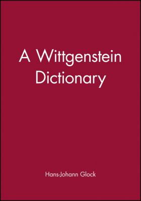 Wittgenstein Dictionary 9780631185376