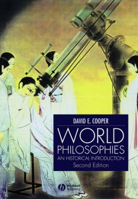 World Philosophies: A Historical Introduction 9780631232612