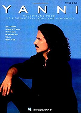 Yanni - Selections from If I Could Tell You and Tribute 9780634023378