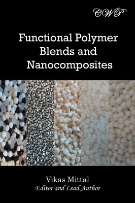 Functional Polymer Blends and Nanocomposites (Nanomaterials and Nanotechnology)