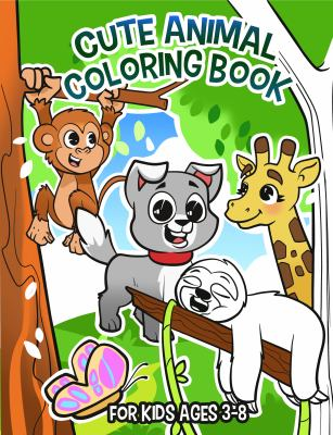 Cute Animal Coloring Book: For Kids Ages 3-8 (Coloring Books for Kids)