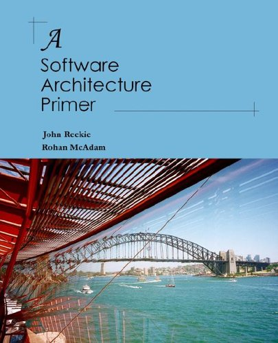 A Software Architecture Primer 9780646458410