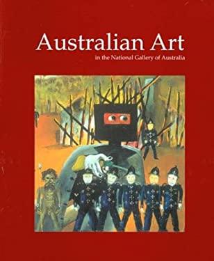 Australian Art in the National Gallery of Australia 9780642541482