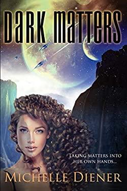 Dark Matters (Class 5 Series)