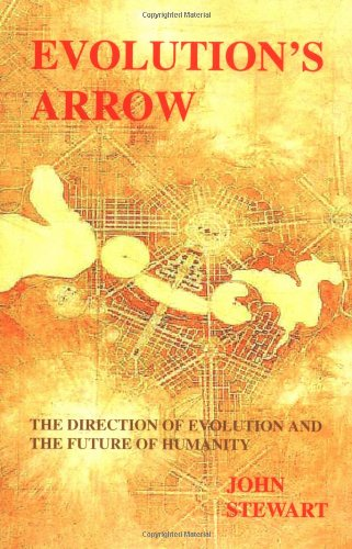 Evolution's Arrow: The Direction of Evolution and the Future of Humanity 9780646394978