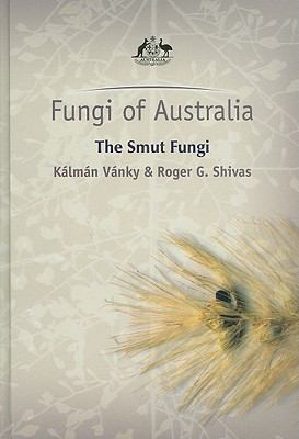 The Smut Fungi [With CDROM] 9780643095366