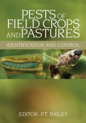 Pests of Field Crops and Pastures: Identification and Control 9780643067585